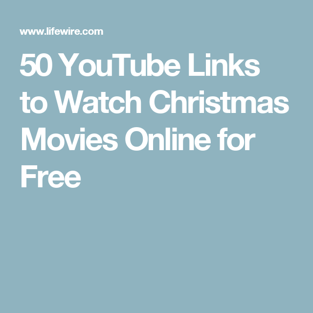 50 christmas movies you can watch on youtube watch christmas movies onlinefree - Free Christmas Movies Online Without Downloading