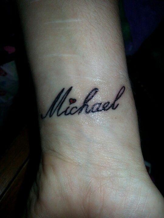 My Husband S Name Michael Tattoo On My Wrist Boyfriend Name