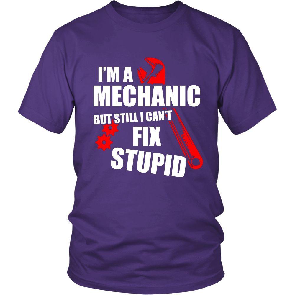 I'm A Mechanic But Still I Can't Fix Stupid