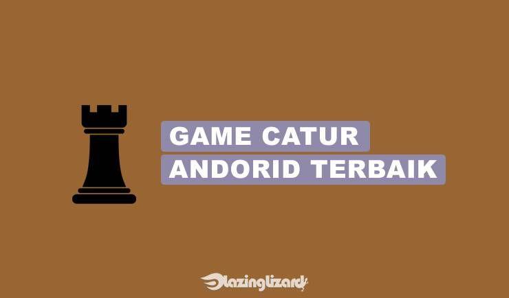 15 Game Catur Android Terbaik 2020 Online Offline Catur Puzzles Main Game