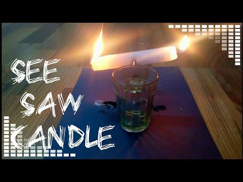 How to make candle see saw