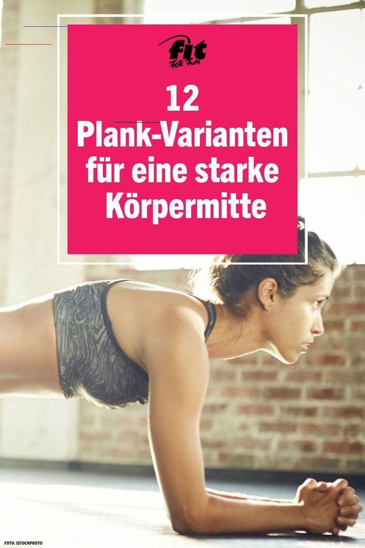 ᐅ Planking: 12 Plank-Varianten für eine starke Mitte Die Plank ist eine Übung, die es in sich hat! M...