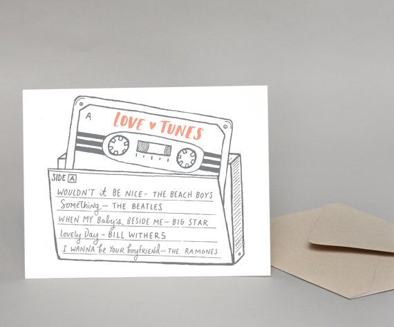 Weve rounded up a few of our favorite love tunes on a mixtape just for you! This card is great for music lovers since its hard to get your