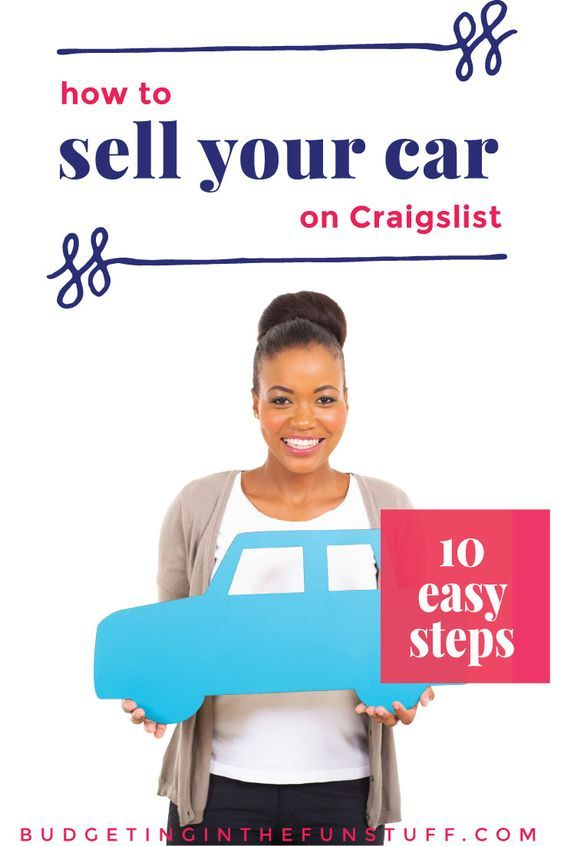 How to Sell a Car on Craigslist   Sell car, Things to sell ...