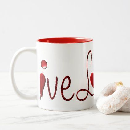 **CUPFUL OF LOVE FOR YOU** Two-Tone COFFEE MUG   Zazzle.com