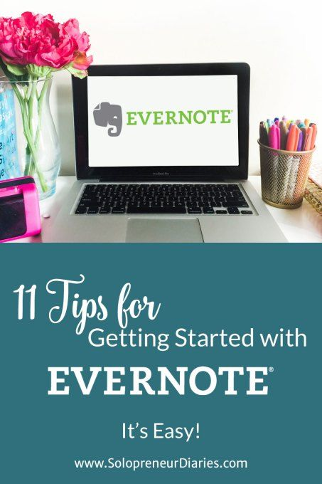 11 Tips for Getting Started with Evernote Evernote, Programming