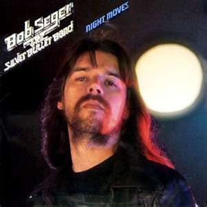 Bob Seger Night Moves Bob Seger Night Moves Music
