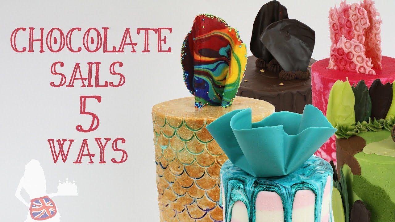 Chocolate sails 5 ways youtube in 2020 cake decorating