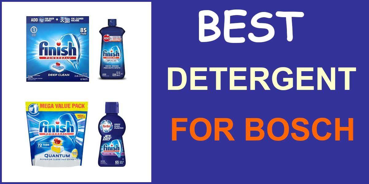 Best Detergent For Bosch Dishwasher January 2020 Bosch Dishwashers Best Dishwasher Detergent Best Dishwasher