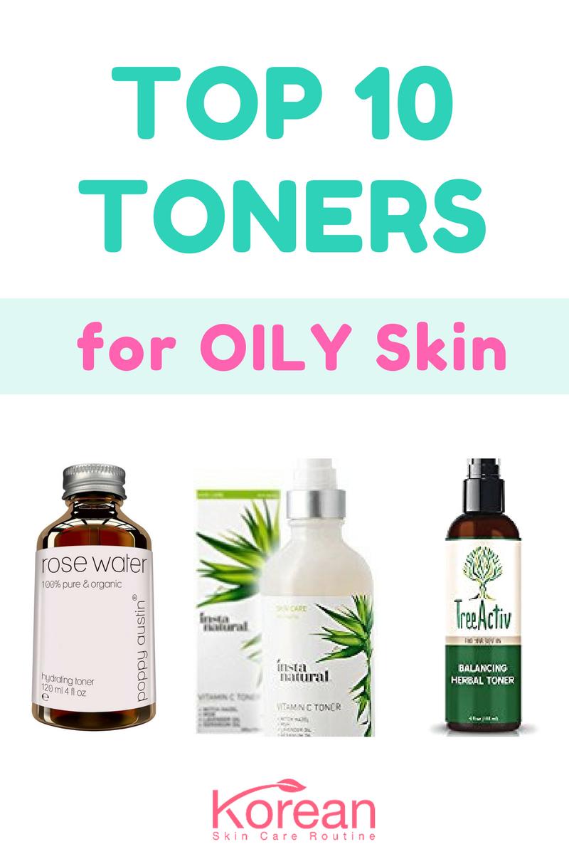 10 Best Korean Toner For Oily Skin For 2020 Buyers Guide Korean Skincare Routine Oily Skin Care Oily Skin