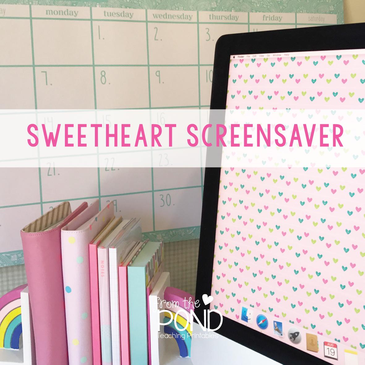 Sweetheart Screensaver Teacher Wallpaper Teacher Freebies