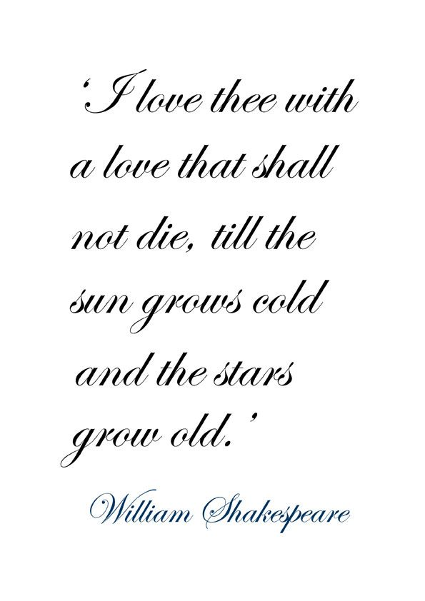 William Shakespeare Love Quotes Beauteous ♔ 'I Love Thee With A Love That Shall Not Die By William