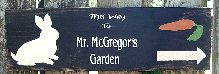 this way to mr mcgregor s garden sign i like this rabbit