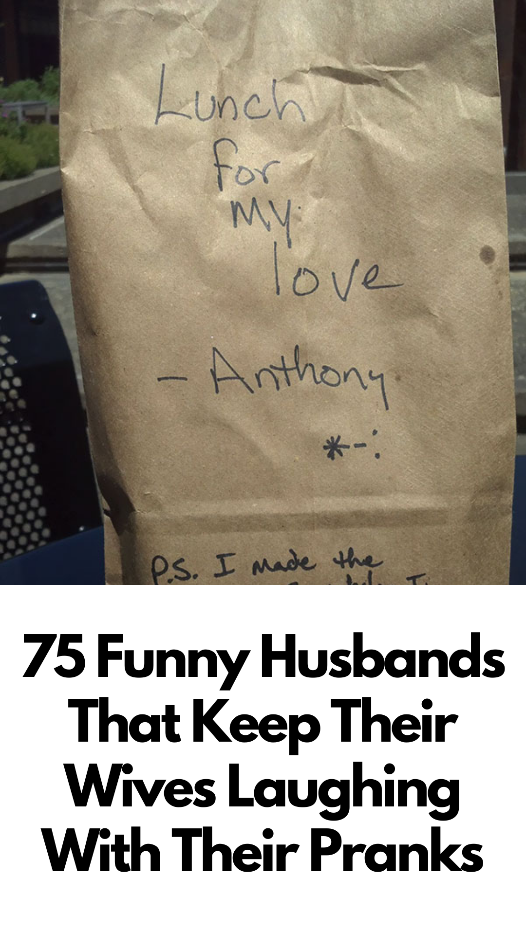 75 hilarious husbands who enjoy keeping their wives on their toes