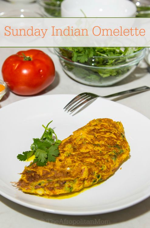 Sunday indian omelette recipe traditional the ojays and mom so whats an indian omelette you asked its an easy breakfast perfect for sunday forumfinder Images