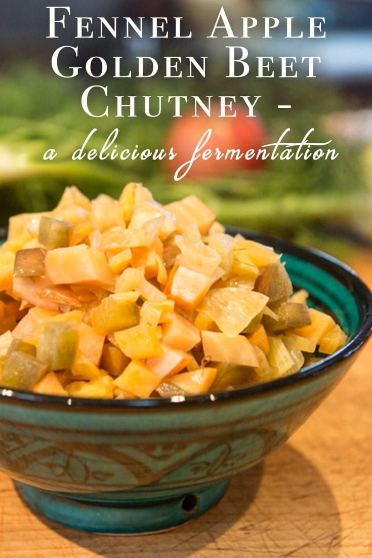 Fennel Apple Golden Beet Chutney