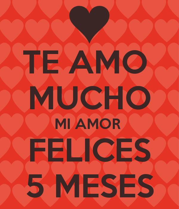 Image Result For Feliz 5 Meses Mi Amor Aa Pinterest Love Cute