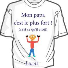 4783e58c40e3b Mon papa c est le plus fort - tee-shirt bébé coton