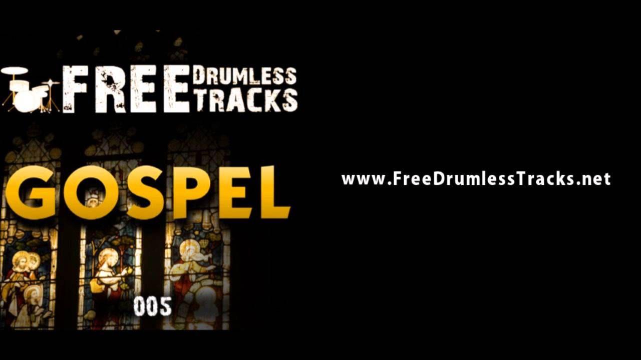 FREE Drumless Tracks: Gospel 005 (www FreeDrumlessTracks net
