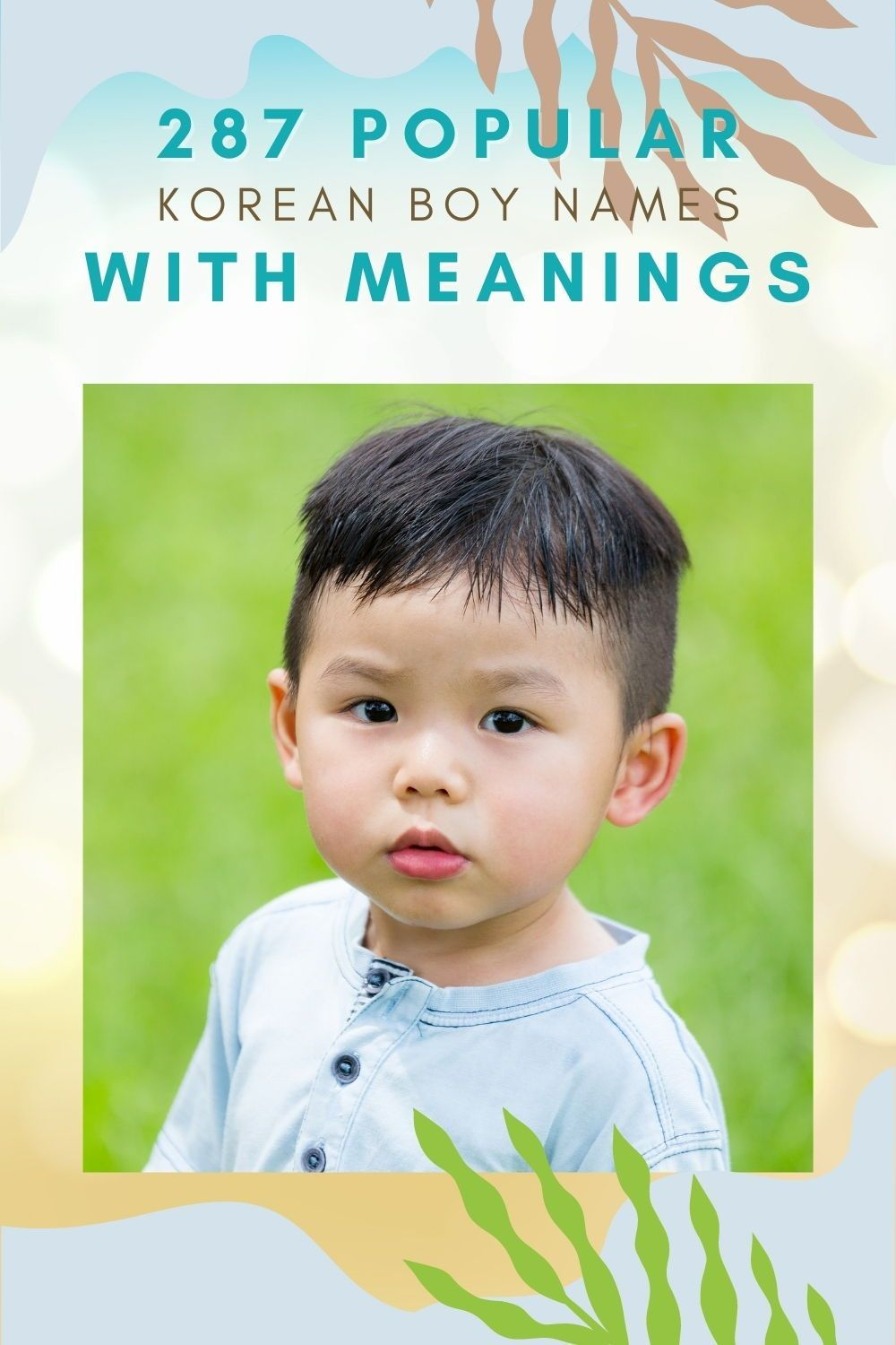 287 Popular Korean Boy Names With Meanings In 2021 Korean Boy Names Korean Baby Names Cute Boy Names