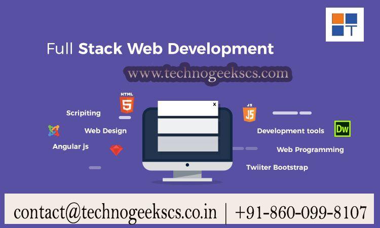 Full Stack Web Development Training In Pune Technogeeks Web Development Training Web Development Working Professionals