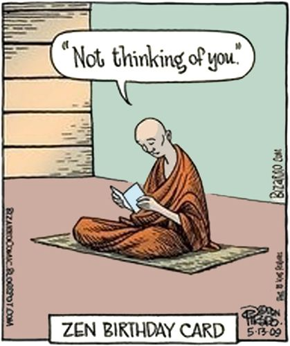 Zen Fun Cartoon: Not Thinking Of You (yoga Fun, Humour