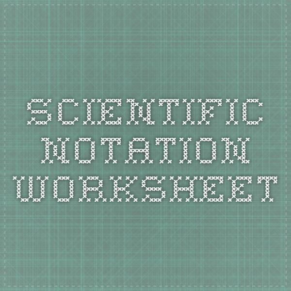 Scientific Notation Worksheet  Chemistry    Scientific