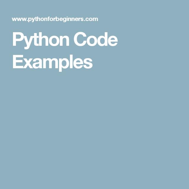 Python Code Examples Python Pinterest Python Data Science And