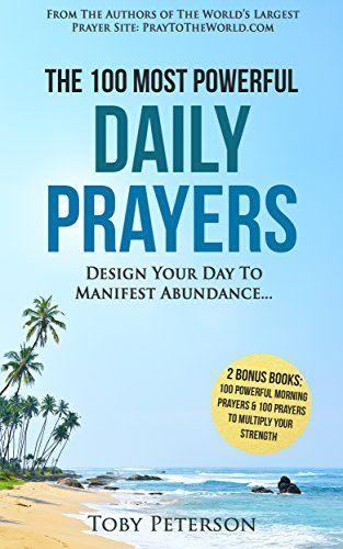Prayer | The 100 Most Powerful Daily Prayers | 2 Amazing ... https://www.amazon.com/dp/B01IHBK1J8/ref=cm_sw_r_pi_dp_x_i1WKybBDSNMMT