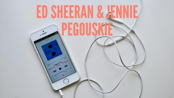 Ed Sheeran & Jennie Pegouskie