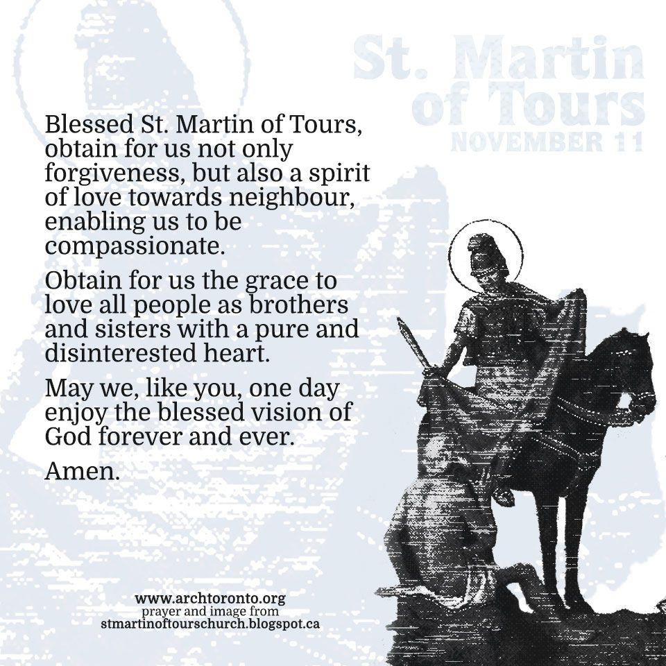 On November 11 We Remember St Martin Of Tours Patron Saint Of