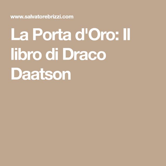 La Porta D'Oro: Il Libro Di Draco Daatson