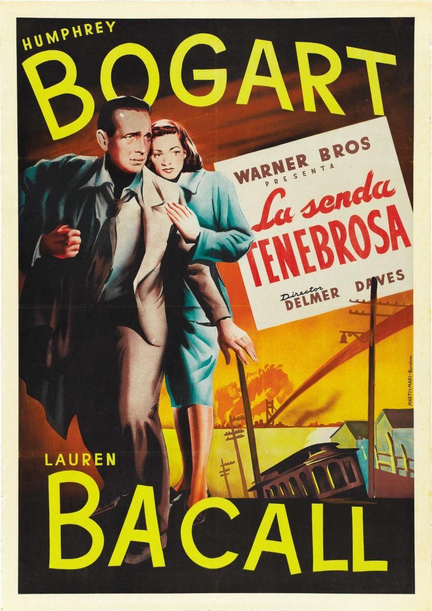 La senda tenebrosa - Dark Passage 1947 -