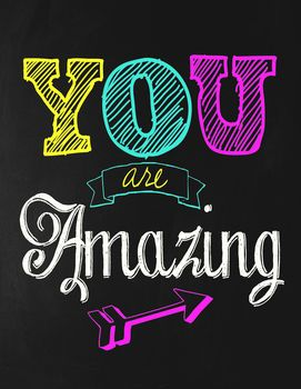 Classroom Motivational Poster Chalkboard Theme You Are Amazing Classroom Motivational Posters Classroom Motivation Congrats Quotes