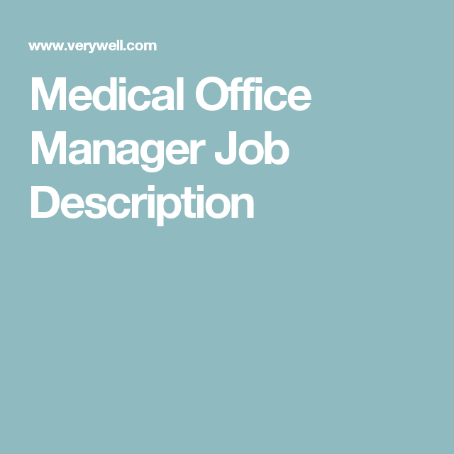 What Does A Medical Office Manager Do  Job Description