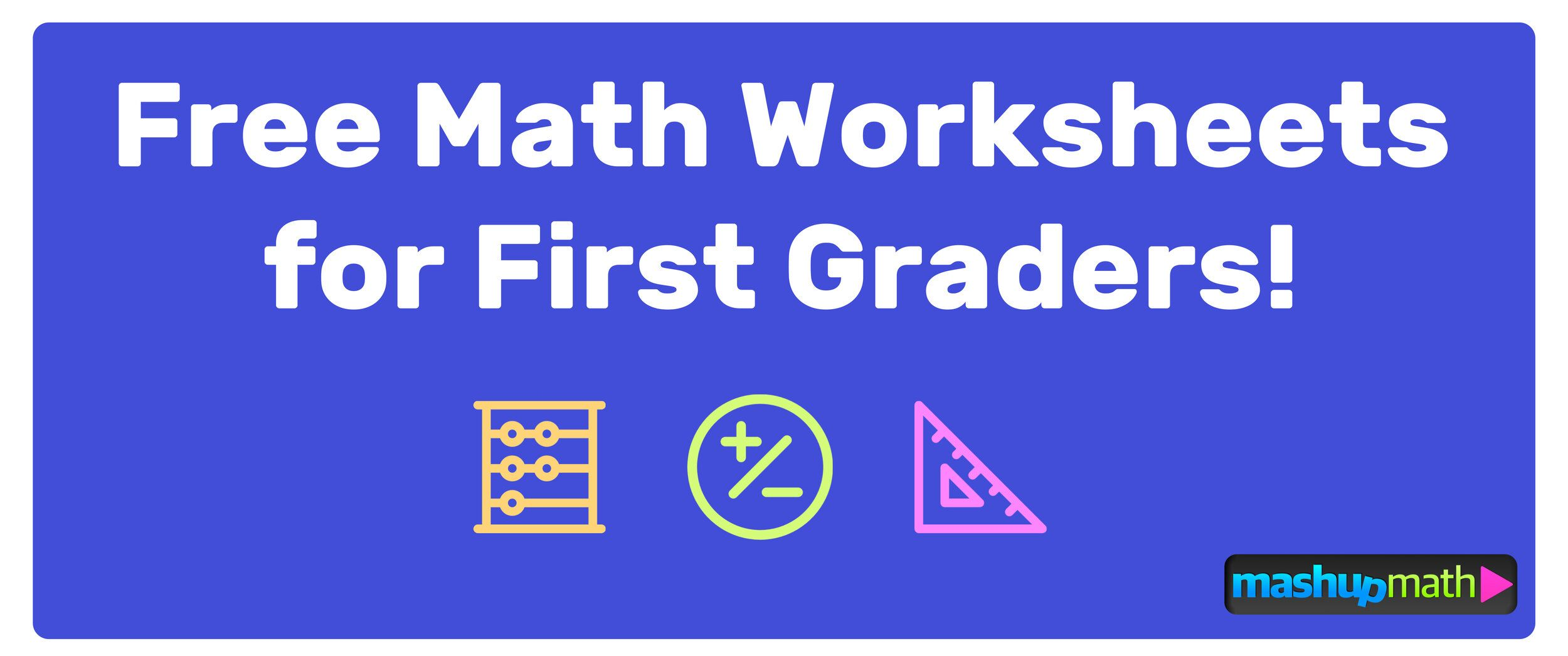 The Best Math Worksheets For 1st Grade Students