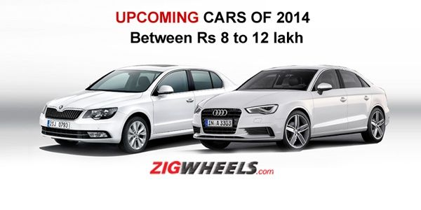 Upcoming Cars Of 2014 Between Rs 15 20 Lakh Stuff To Buy