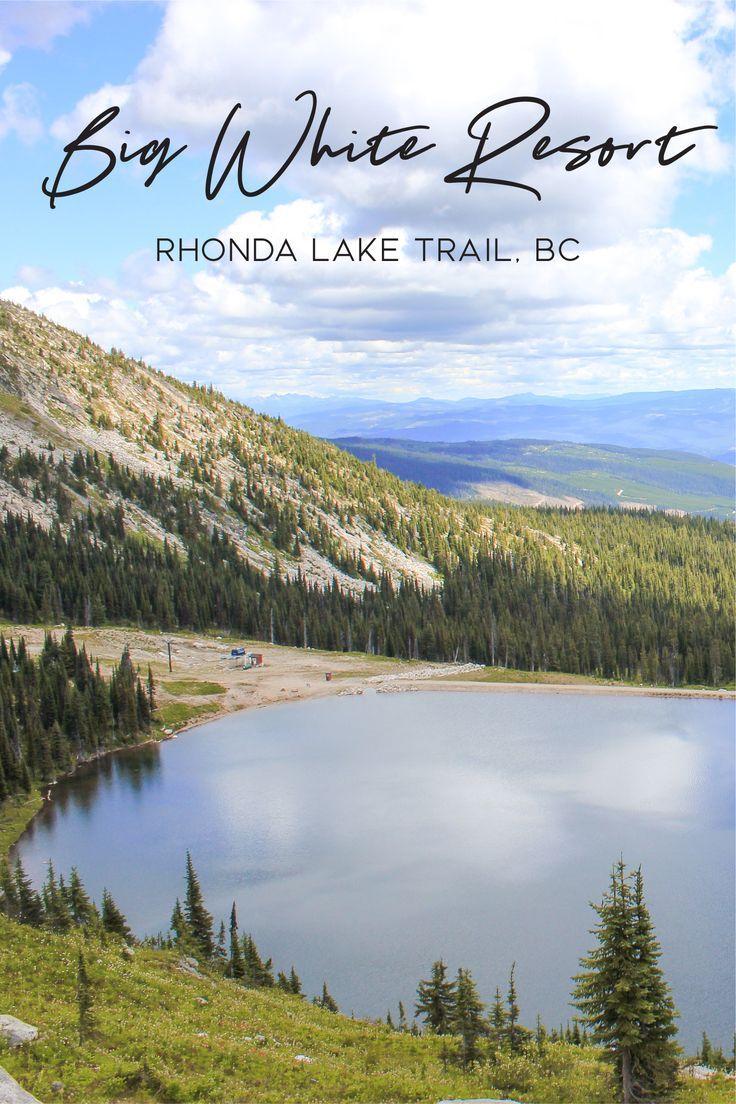 Rhonda Lake Trail at Big White Ski Resort | Big white ski ...
