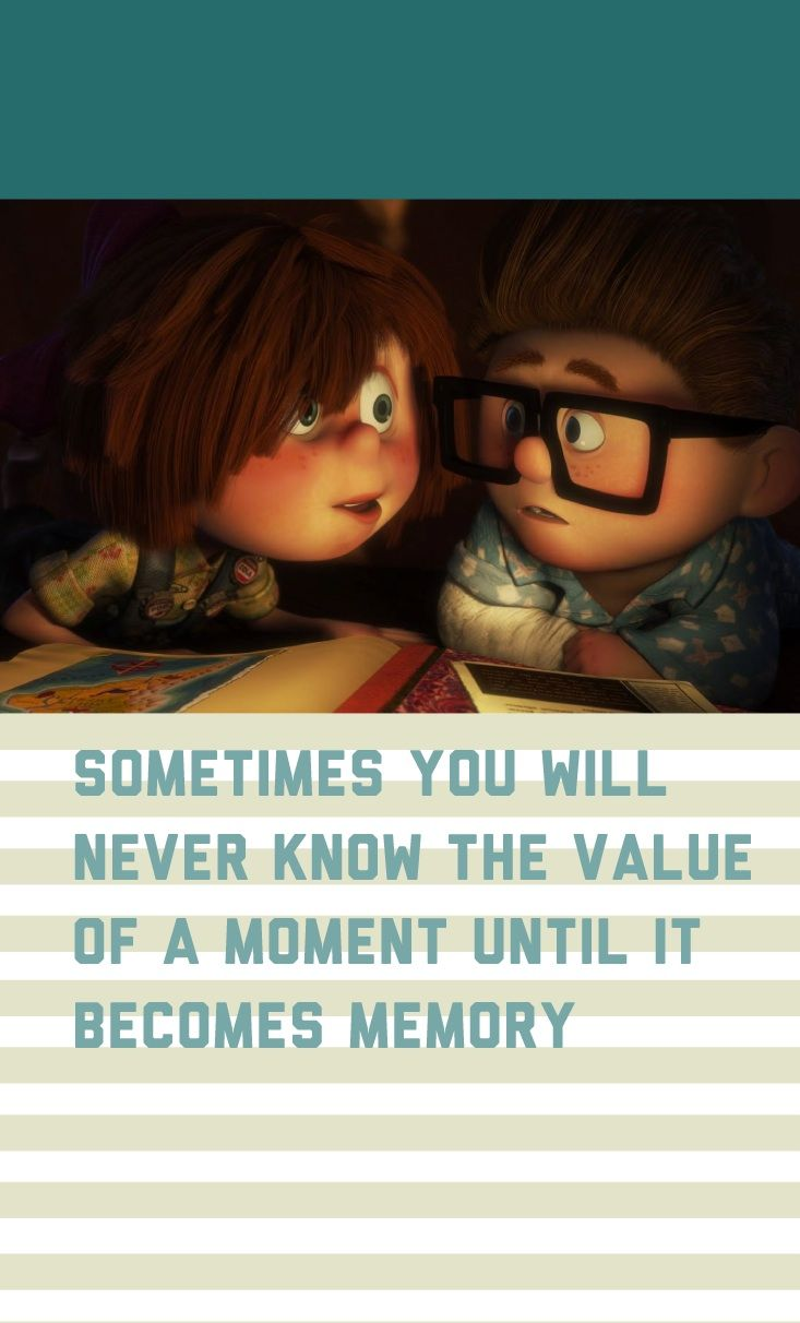 Pin By Carolina I M On 01 Designs Up Movie Quotes Movie Quotes Inspirational Disney Movie Quotes