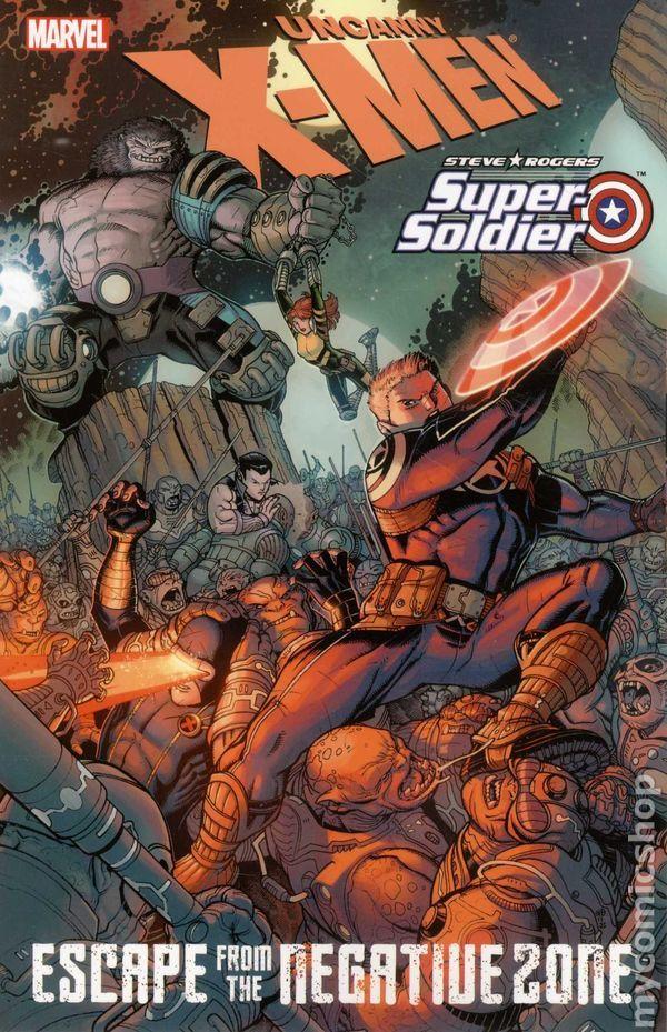 Uncanny X-Men/Steve Rogers: Super Soldier - Escape from the Negative Zone TPB (2012) 1-1ST