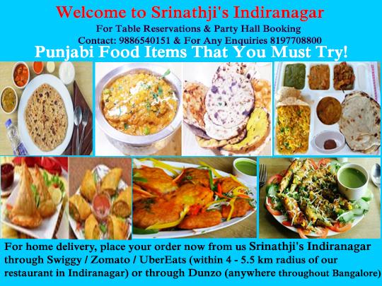 Srinathji S Indiranagar Welcomes You To Experience India S Most Unique Hygienic Veg Multi Cuisine Dishes North Indian Contin Veg Restaurant Punjabi Food Food