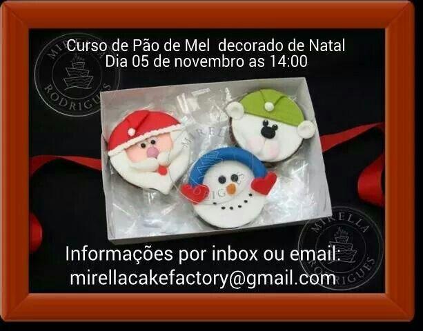 Cursos de Natal Mirella Rodrigues informações: mirellacakefactory@gmail.com