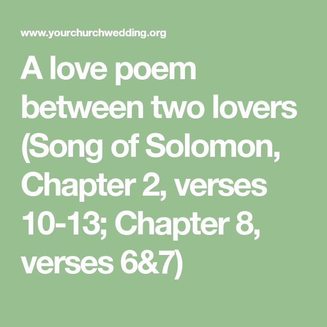 A Love Poem Between Two Song Of Solomon Chapter 2 Verses 10