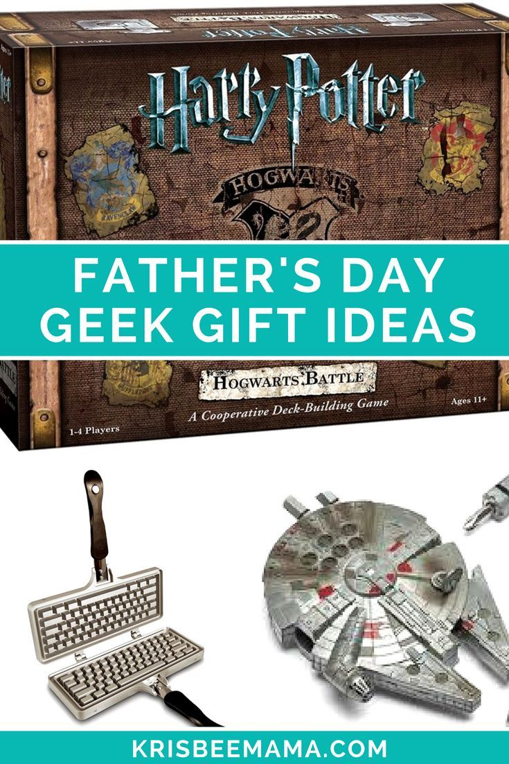 What to Buy Dad for Father\'s Day: Geek Edition | Great Gift Ideas ...