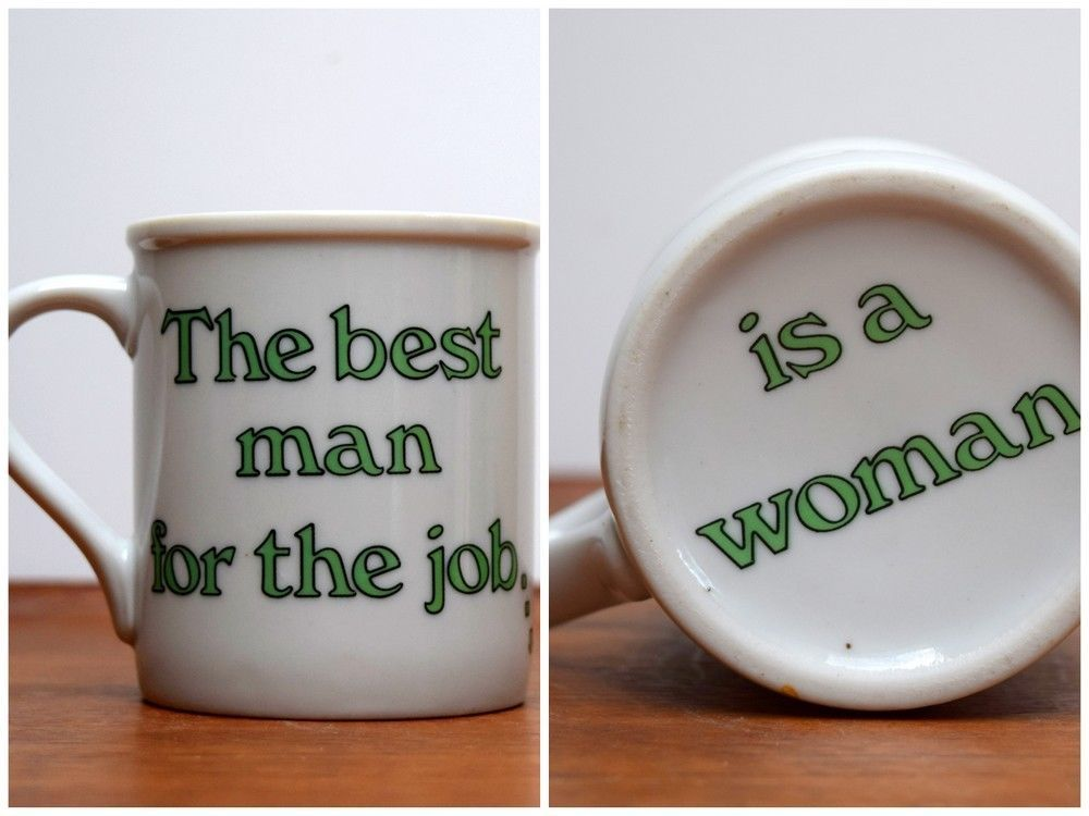 Funny #Coffee Mug The Best Man For The Job Is A Woman #Joke Cup