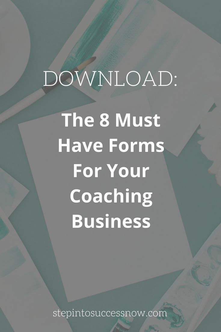 The 8 Must Have Forms For Your Coaching Business