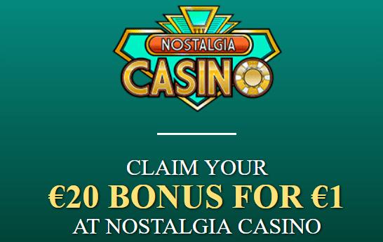 Nostalgia Casino 20 Bonus For 1 480 Deposit Match