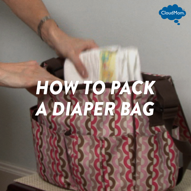 How to Pack a Diaper Bag | CloudMom #diaperbags #motherhood #parenting