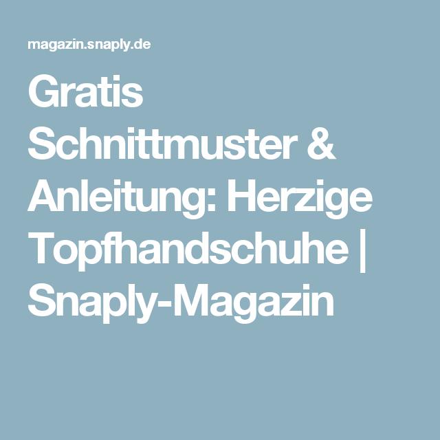 Gratis Schnittmuster & Anleitung: Herzige Topfhandschuhe | Snaply ...
