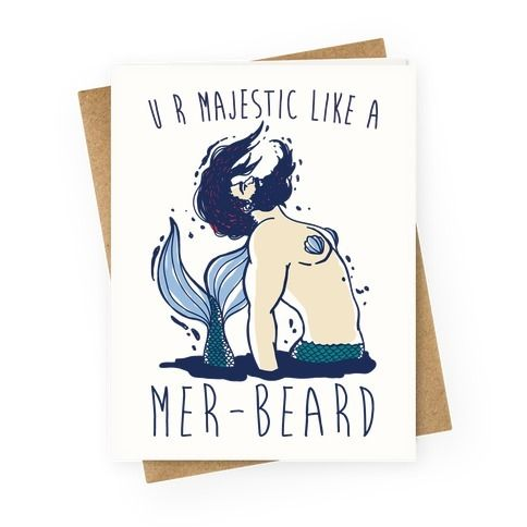 Its time to unleash your flawless beautiful bearded merman self show your friend or loved one how majestic you think they are with this bearded merman greeting card m4hsunfo